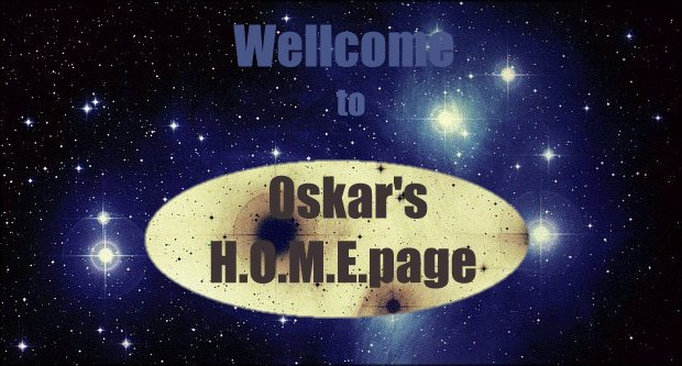 Wellcome to Oskar's homepage